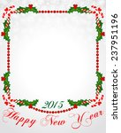 christmas frame with holly... | Shutterstock .eps vector #237951196