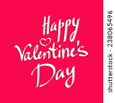 happy valentine's day lettering ... | Shutterstock .eps vector #238065496