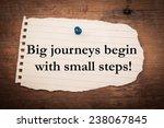 text big journeys begin with... | Shutterstock . vector #238067845
