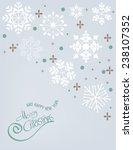 merry christmas snowflake... | Shutterstock .eps vector #238107352
