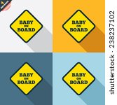 baby on board sign icon. infant ... | Shutterstock .eps vector #238237102
