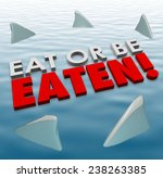 eat or be eaten words on water... | Shutterstock . vector #238263385