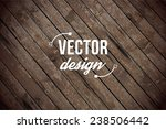vector wood texture. background ... | Shutterstock .eps vector #238506442