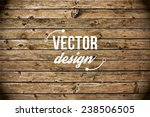 vector wood texture. background ... | Shutterstock .eps vector #238506505