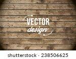 vector wood texture. background ... | Shutterstock .eps vector #238506625