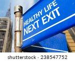 Healthy Life Next Exit Blue...