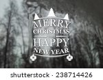 merry christmas and new year... | Shutterstock . vector #238714426