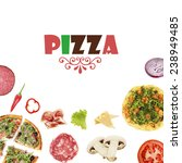 tasty pizzas and ingredients...   Shutterstock . vector #238949485