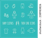thin line icons. baby clothes... | Shutterstock .eps vector #238983826