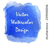 transparent blue watercolor... | Shutterstock .eps vector #239040046