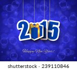 2015 new year background with... | Shutterstock .eps vector #239110846
