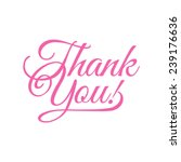 thank you  vector illustration  ... | Shutterstock .eps vector #239176636