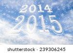 image 2014   2015 against... | Shutterstock . vector #239306245