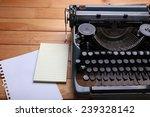 antique typewriter. vintage...   Shutterstock . vector #239328142