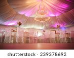 interior of a wedding tent... | Shutterstock . vector #239378692