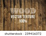 vector old grunge wood... | Shutterstock .eps vector #239416372