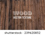 vector wood texture. background ... | Shutterstock .eps vector #239620852