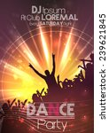 dance party poster background... | Shutterstock .eps vector #239621845