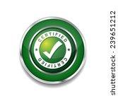 certified green vector icon...   Shutterstock .eps vector #239651212