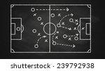 soccer tactics on chalkboard... | Shutterstock . vector #239792938