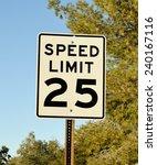 25 mph speed limit sign | Shutterstock . vector #240167116
