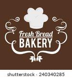 bakery design over brown...   Shutterstock .eps vector #240340285