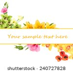 beautiful flowers and card with ... | Shutterstock . vector #240727828