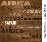 africa. vintage background. | Shutterstock . vector #240745552
