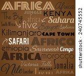 africa. vintage background.   Shutterstock . vector #240745552