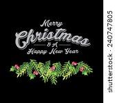watercolor christmas greetings... | Shutterstock .eps vector #240747805