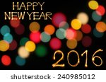 happy new year 2016 writing... | Shutterstock . vector #240985012