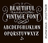 Hand drawn vintage vector ABC letters .Nice font for your design.