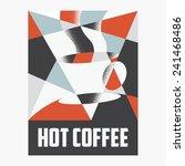 hot coffee poster design | Shutterstock .eps vector #241468486