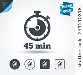 timer sign icon. 45 minutes... | Shutterstock .eps vector #241510318