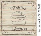 delicious hamburger menu card... | Shutterstock .eps vector #241523602