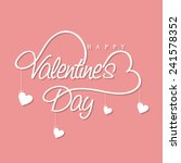 stylish text of happy valentine'... | Shutterstock .eps vector #241578352