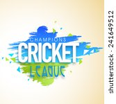 cricket champions league poster ... | Shutterstock .eps vector #241649512