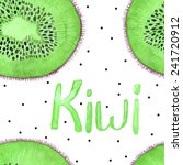 water color hand painted kiwi... | Shutterstock .eps vector #241720912
