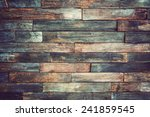 Stock photo wood material background for vintage wallpaper 241859545