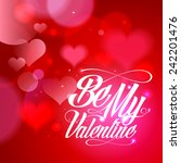 be my valentine calligraphy... | Shutterstock .eps vector #242201476