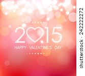 happy valentine's day 2015 with ...   Shutterstock .eps vector #242222272