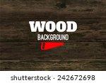 vector wood texture. background ... | Shutterstock .eps vector #242672698