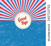 good bye vintage theme | Shutterstock .eps vector #242723752