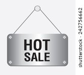 silver metallic hot sale sign... | Shutterstock .eps vector #242756662