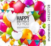 birthday card with colorful... | Shutterstock .eps vector #243125728
