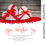 heart shaped gifts and hearts... | Shutterstock . vector #243239995