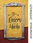 Te Quiero Mucho   I Love You S...