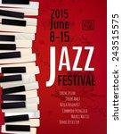jazz music festival  poster... | Shutterstock .eps vector #243515575