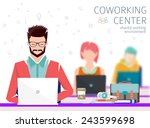 concept of the coworking center....   Shutterstock .eps vector #243599698