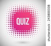 quiz vector icon   Shutterstock .eps vector #243800338
